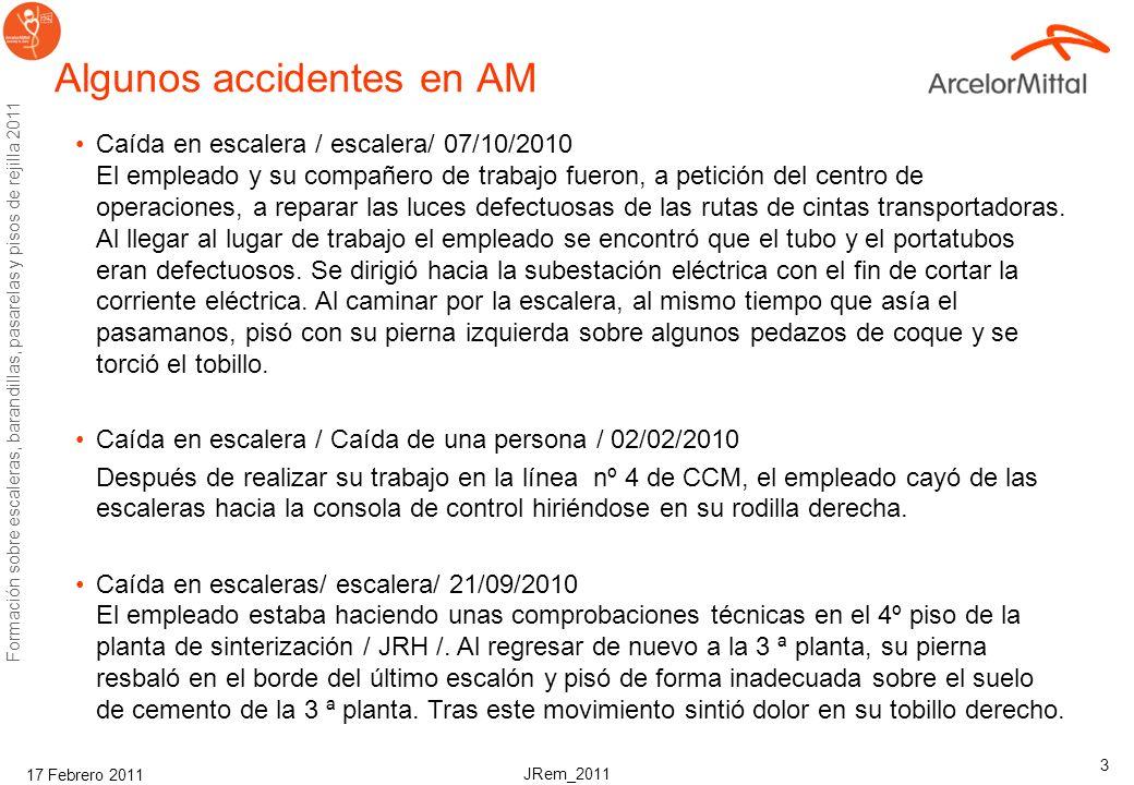 I.Formación en escaleras y barandillas pasamanos Seguridad y Salud Corporativo ArcelorMittal Febrero, 2011