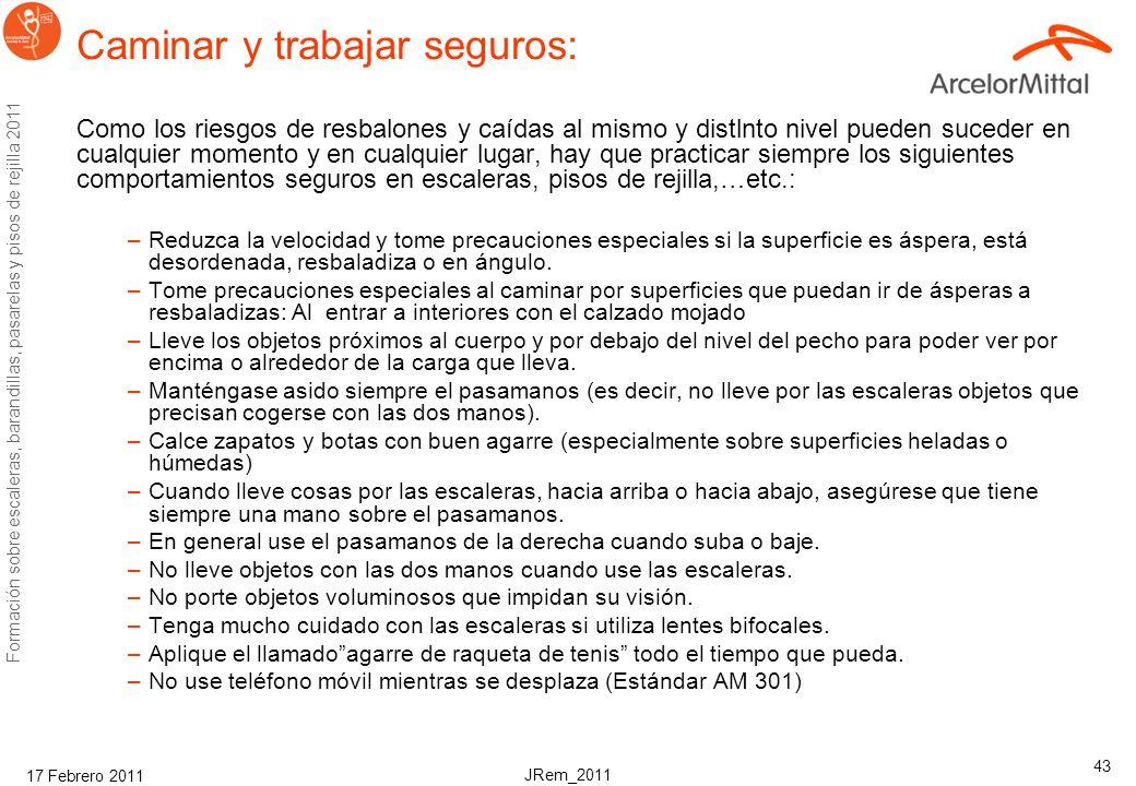 III. Comportamientos y comprobaciones Seguridad y Salud Corporativo ArcelorMittal Febrero, 2011