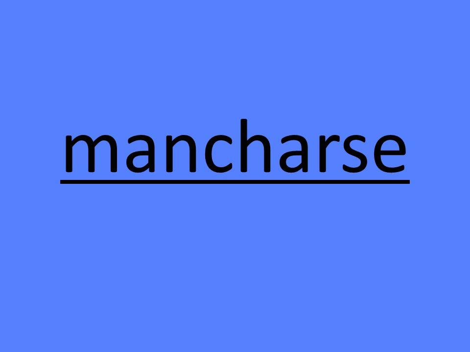 mancharse