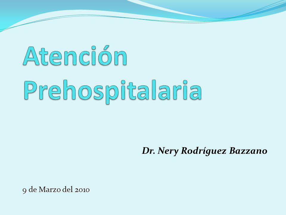 Dr. Nery Rodríguez Bazzano 9 de Marzo del 2010