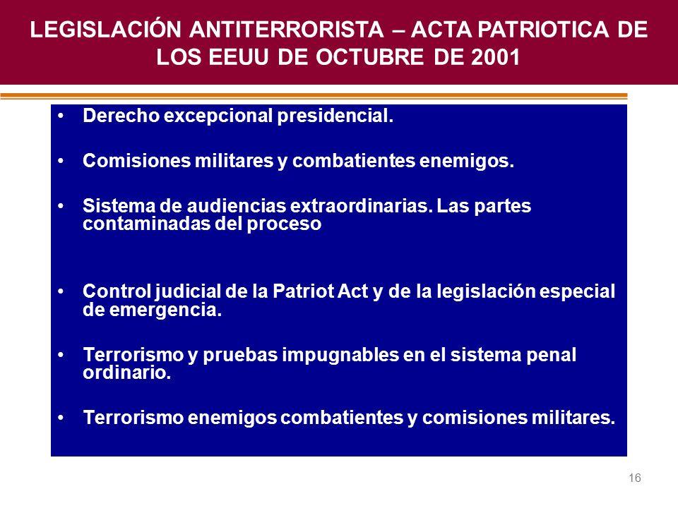 Haga clic para modificar el estilo de título del patrón 16 Derecho excepcional presidencial. Comisiones militares y combatientes enemigos. Sistema de