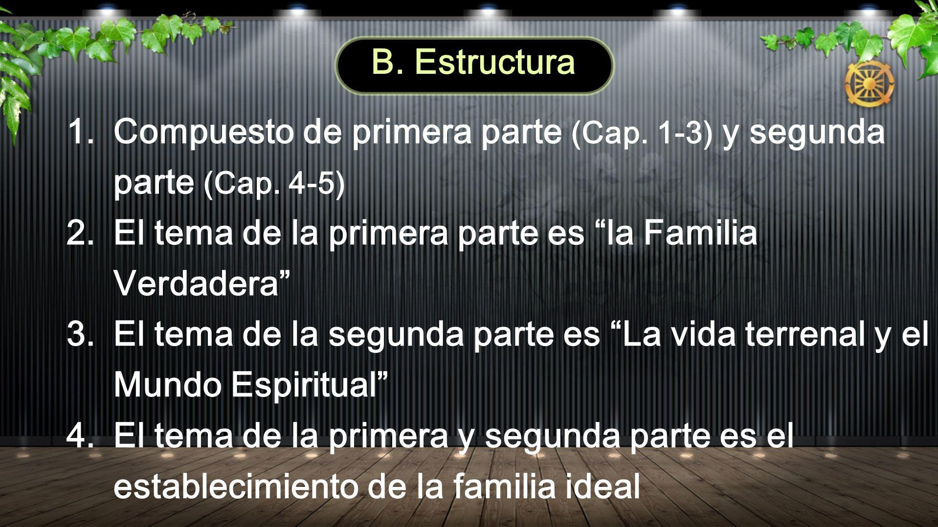 1.Compuesto de primera parte (Cap. 1-3) y segunda parte (Cap.