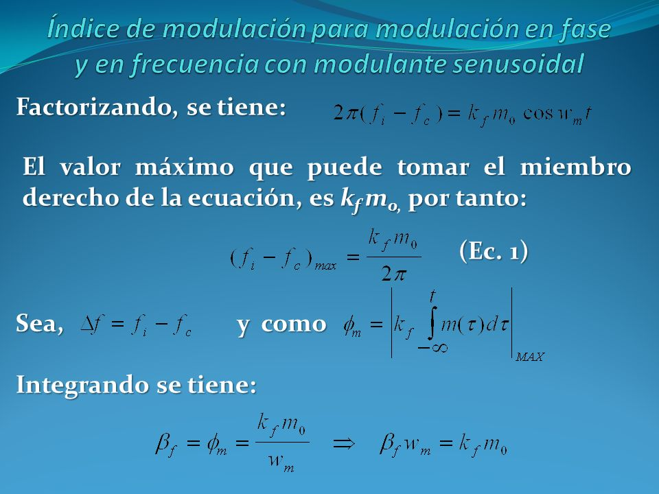 Factorizando, se tiene: El valor máximo que puede tomar el miembro derecho de la ecuación, es k f m 0 por tanto: El valor máximo que puede tomar el mi
