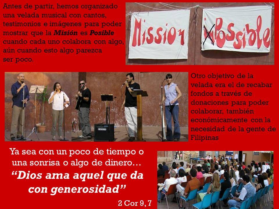 Antes de partir, hemos organizado una velada musical con cantos, testimonios e imágenes para poder mostrar que la Misión es Posible cuando cada uno co