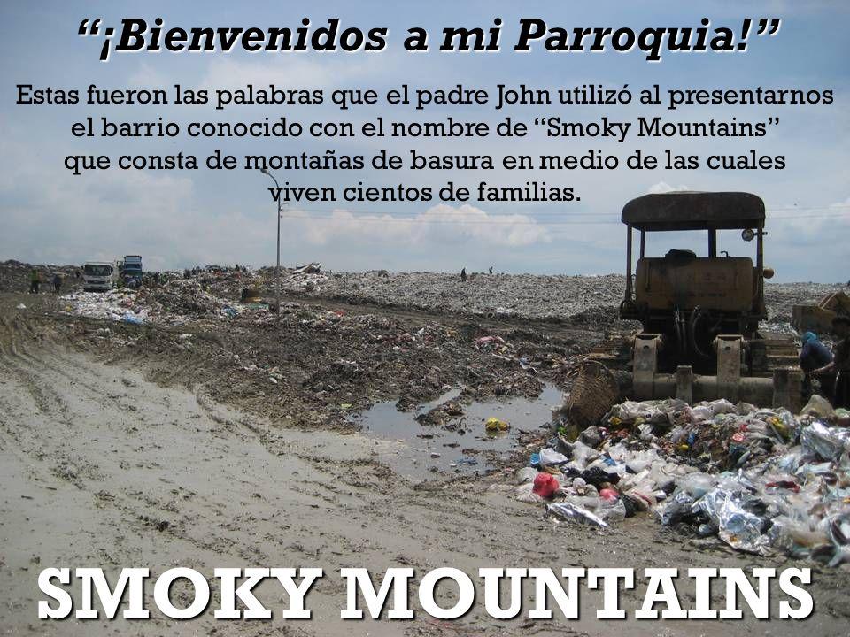 SMOKY MOUNTAINS ¡Bienvenidos a mi Parroquia.