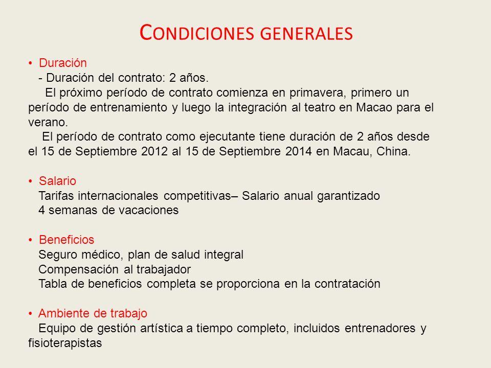 C ONDICIONES GENERALES Duración - Duración del contrato: 2 años.