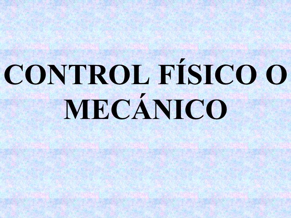 CONTROL FÍSICO O MECÁNICO