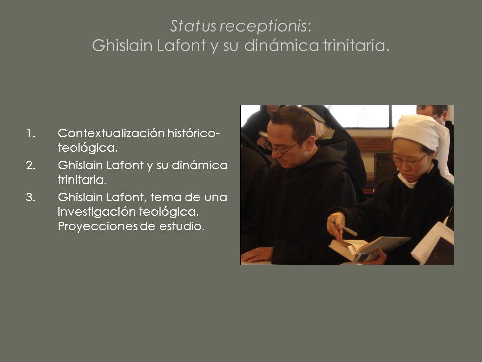Status receptionis: Ghislain Lafont y su dinámica trinitaria. 1.Contextualización histórico- teológica. 2.Ghislain Lafont y su dinámica trinitaria. 3.