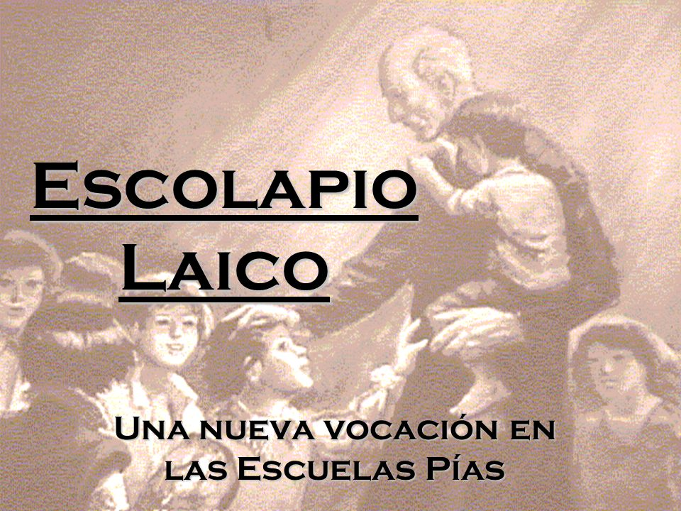 01/01/20141 Escolapio Laico Una nueva vocación en las Escuelas Pías