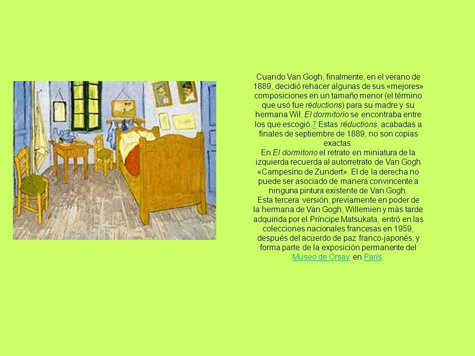 Cuando Van Gogh, finalmente, en el verano de 1889, decidió rehacer algunas de sus «mejores» composiciones en un tamaño menor (el término que usó fue r