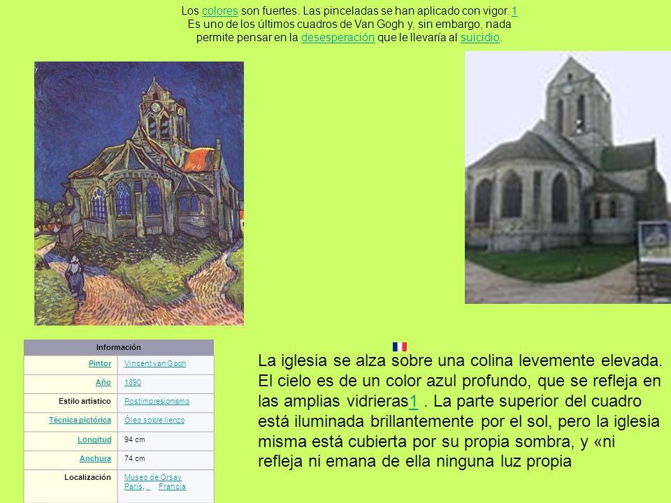 Información PintorVincent van Gogh Año1890 Estilo artísticoPostimpresionismo Técnica pictóricaÓleo sobre lienzo Longitud94 cm Anchura74 cm Localizació