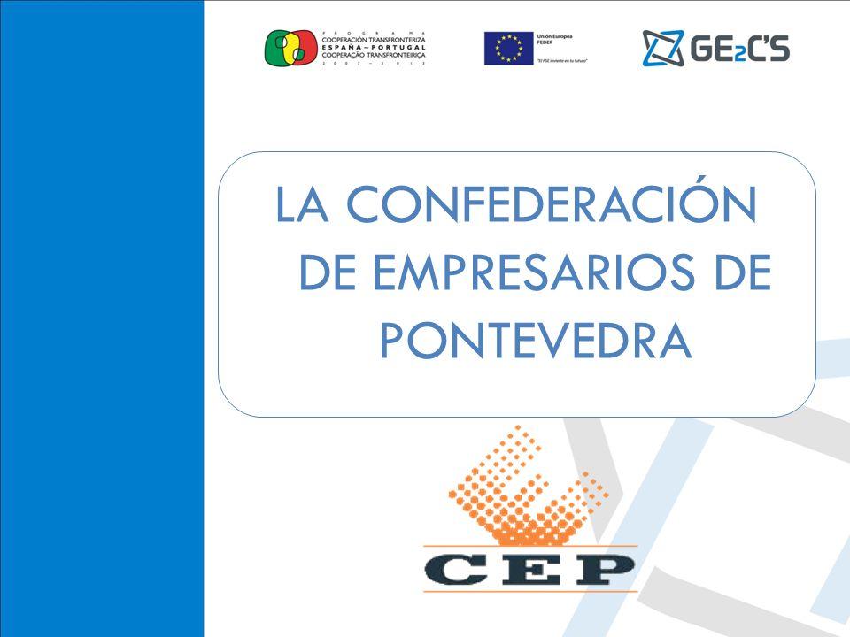 CONFEDERACIÓN DE EMPRESARIOS DE PONTEVEDRA LA CONFEDERACIÓN DE EMPRESARIOS DE PONTEVEDRA