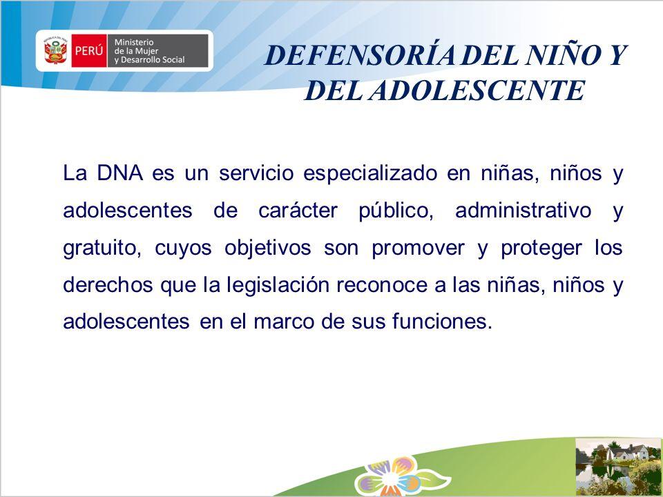 La DNA es un servicio especializado en niñas, niños y adolescentes de carácter público, administrativo y gratuito, cuyos objetivos son promover y prot