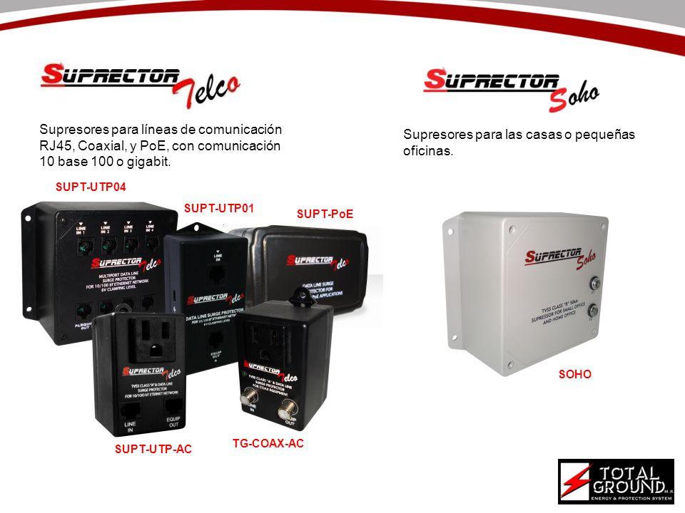 Supresores para líneas de comunicación RJ45, Coaxial, y PoE, con comunicación 10 base 100 o gigabit. Supresores para las casas o pequeñas oficinas. SU