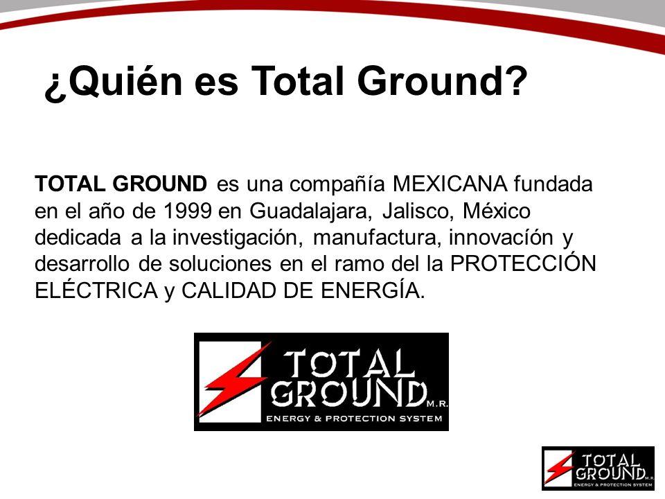¿Quién es Total Ground? TOTAL GROUND es una compañía MEXICANA fundada en el año de 1999 en Guadalajara, Jalisco, México dedicada a la investigación, m
