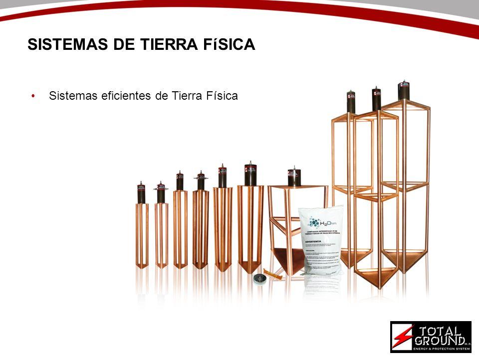 SISTEMAS DE TIERRA FíSICA Sistemas eficientes de Tierra Física