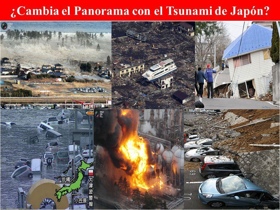 ¿Cambia el Panorama con el Tsunami de Japón