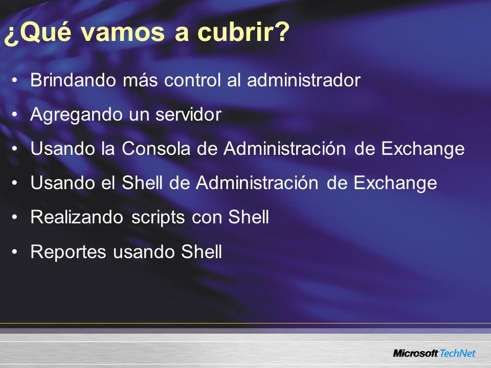 MSH> get-mailbox –server smbex01 Estructura de Línea de Comando de Exchange 2007 Nombres de propiedad Valores de propiedad Name Alias Server StorageQuota ---- ---- ------ ------------ Bob Kelly bobk smbex01 unlimited Kim Akers kima smbex01 unlimited VerboSujeto Nombre Cadena de argumento ComandoParámetro