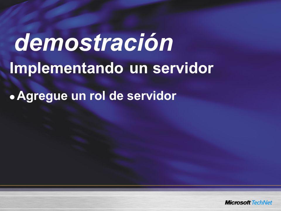 Demo Implementando un servidor Agregue un rol de servidor demostración