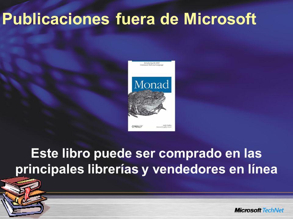 Este libro puede ser comprado en las principales librerías y vendedores en línea Publicaciones fuera de Microsoft