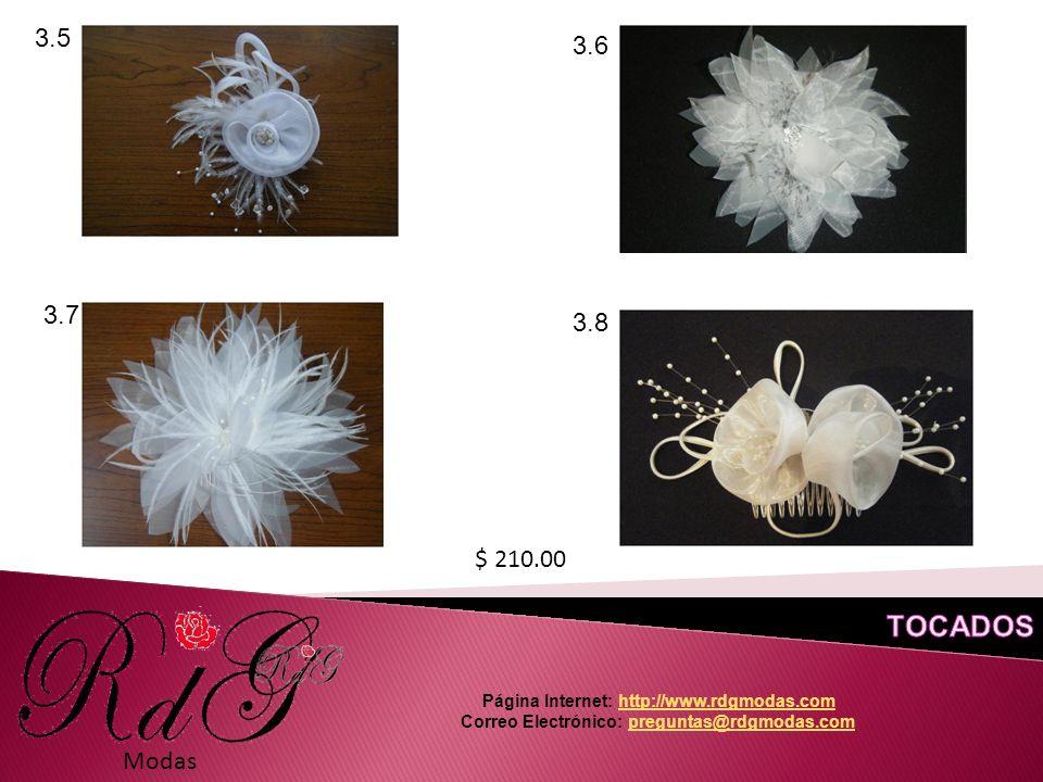 Modas 3.5 3.6 3.7 3.8 $ 210.00 Página Internet: http://www.rdgmodas.comhttp://www.rdgmodas.com Correo Electrónico: preguntas@rdgmodas.compreguntas@rdgmodas.com