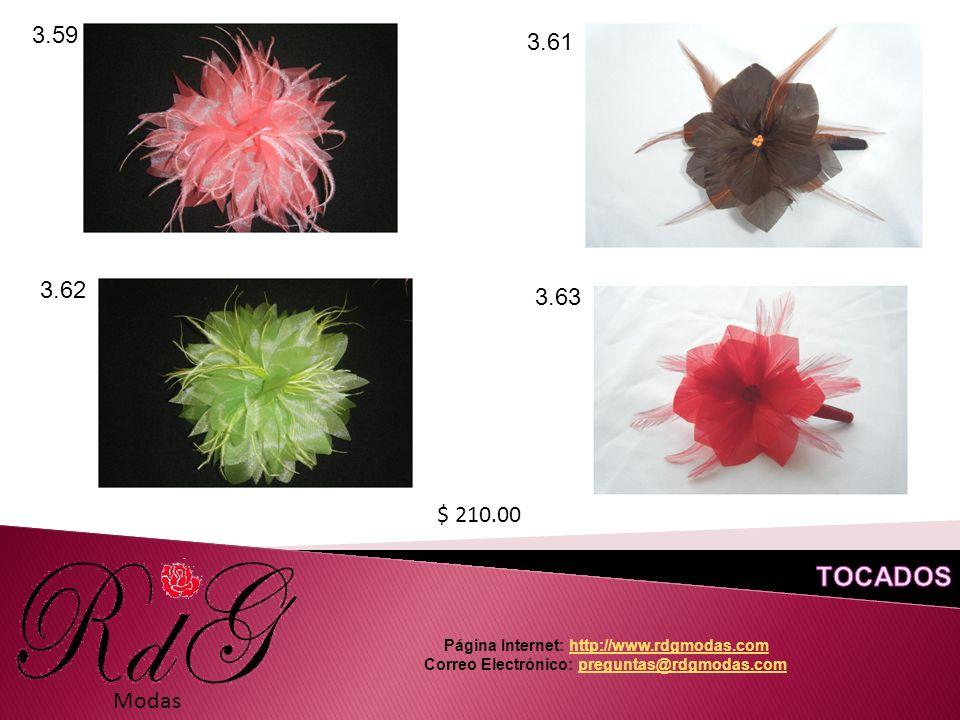 Modas 3.59 3.61 3.62 3.63 $ 210.00 Página Internet: http://www.rdgmodas.comhttp://www.rdgmodas.com Correo Electrónico: preguntas@rdgmodas.compreguntas@rdgmodas.com