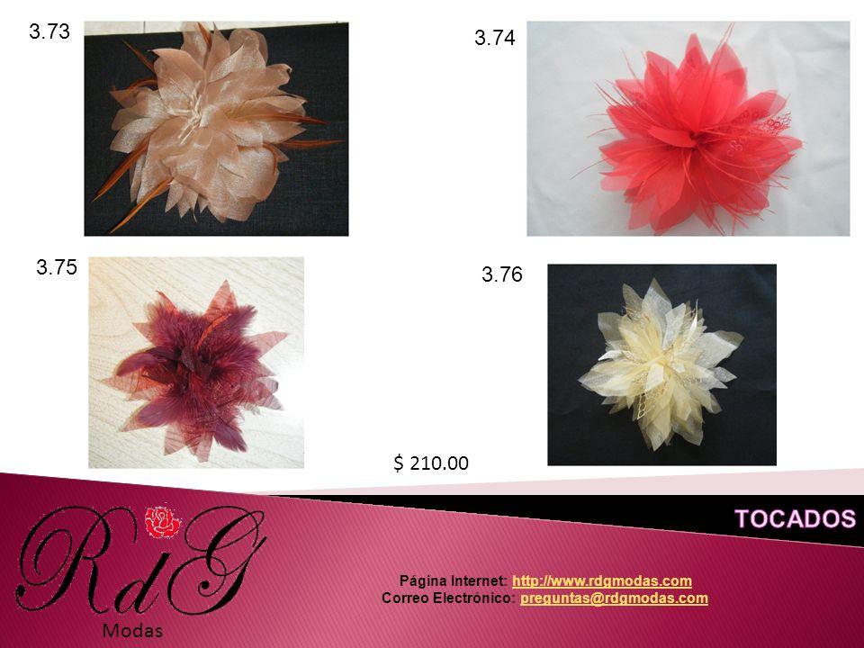 Modas 3.73 3.74 3.75 3.76 $ 210.00 Página Internet: http://www.rdgmodas.comhttp://www.rdgmodas.com Correo Electrónico: preguntas@rdgmodas.compreguntas@rdgmodas.com