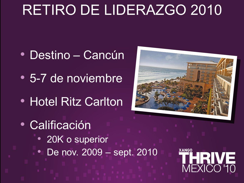 Destino – Cancún 5-7 de noviembre Hotel Ritz Carlton Calificación 20K o superior De nov.