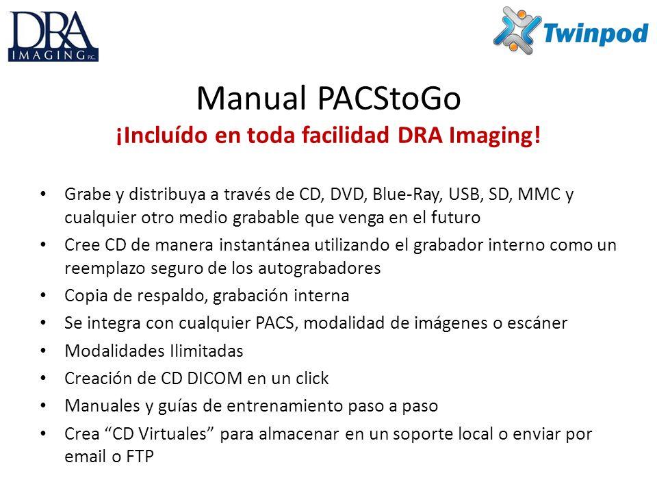 Manual PACStoGo ¡Incluído en toda facilidad DRA Imaging.