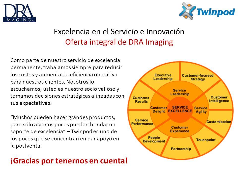 Excelencia en el Servicio e Innovación Oferta integral de DRA Imaging Como parte de nuestro servicio de excelencia permanente, trabajamos siempre para reducir los costos y aumentar la eficiencia operativa para nuestros clientes.
