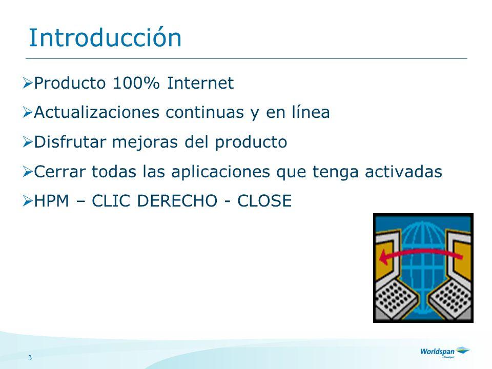 3 Introducción Producto 100% Internet Actualizaciones continuas y en línea Disfrutar mejoras del producto Cerrar todas las aplicaciones que tenga acti
