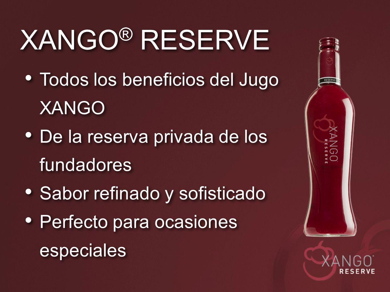 Todos los beneficios del Jugo XANGO De la reserva privada de los fundadores Sabor refinado y sofisticado Perfecto para ocasiones especiales Todos los