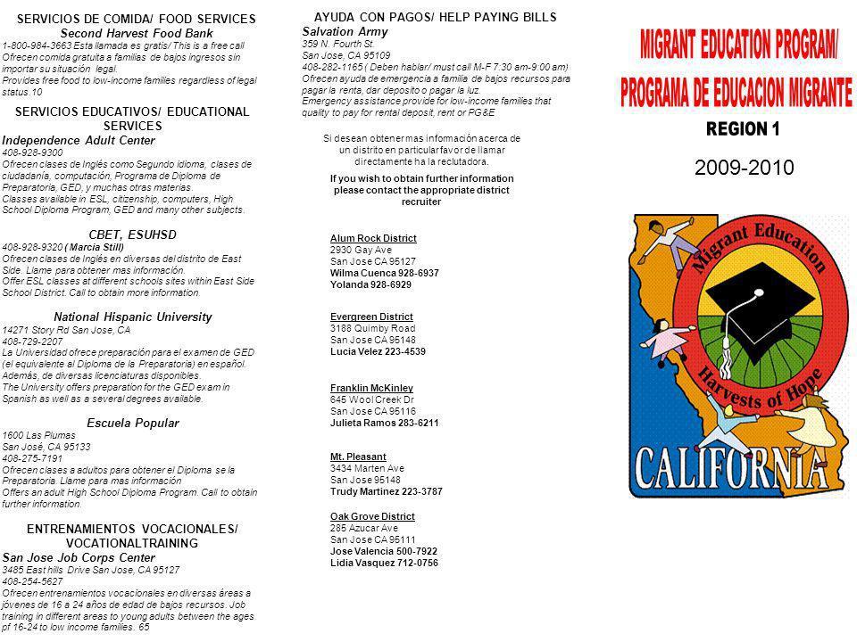 AYUDA CON PAGOS/ HELP PAYING BILLS Salvation Army 359 N. Fourth St. San Jose, CA 95109 408-282-1165 ( Deben hablar/ must call M-F 7:30 am-9:00 am) Ofr