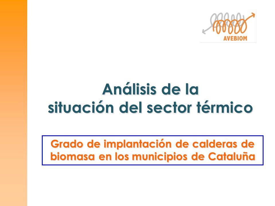 Análisis de la situación del sector térmico Grado de implantación de calderas de biomasa en los municipios de Cataluña