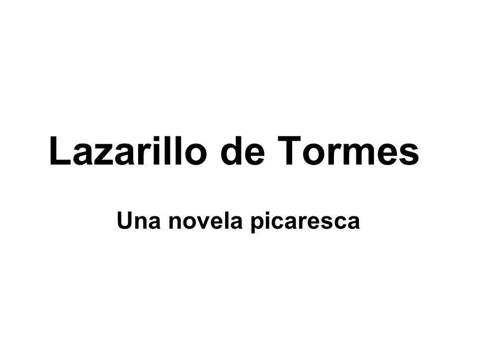 Lazarillo de Tormes Una novela picaresca