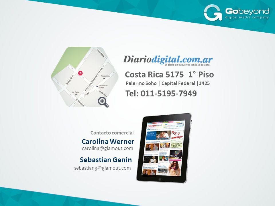 Costa Rica 5175 1° Piso Tel: 011-5195-7949 Palermo Soho | Capital Federal |1425 Carolina Werner Contacto comercial Sebastian Genin carolina@glamout.com sebastiang@glamout.com