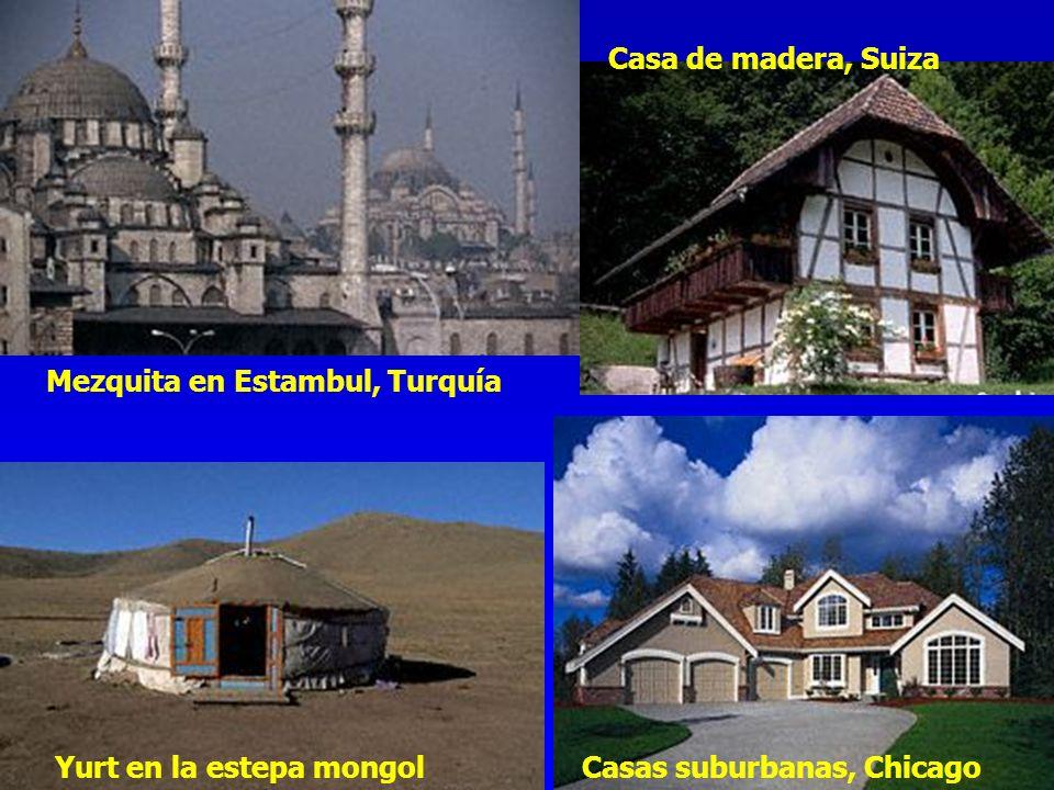 Mezquita en Estambul, Turquía Casa de madera, Suiza Yurt en la estepa mongolCasas suburbanas, Chicago