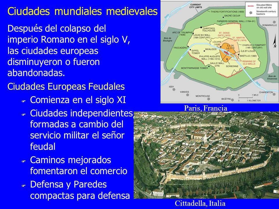 Ciudades mundiales medievales Después del colapso del imperio Romano en el siglo V, las ciudades europeas disminuyeron o fueron abandonadas. Ciudades
