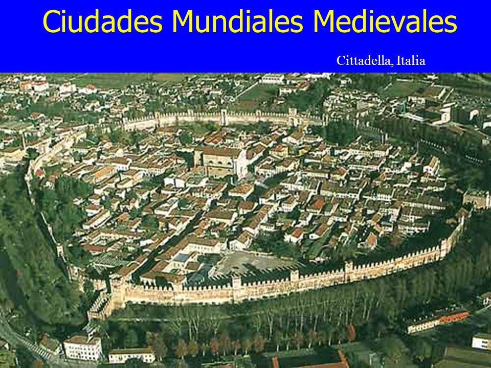 Ciudades Mundiales Medievales Cittadella, Italy Cittadella, Italia