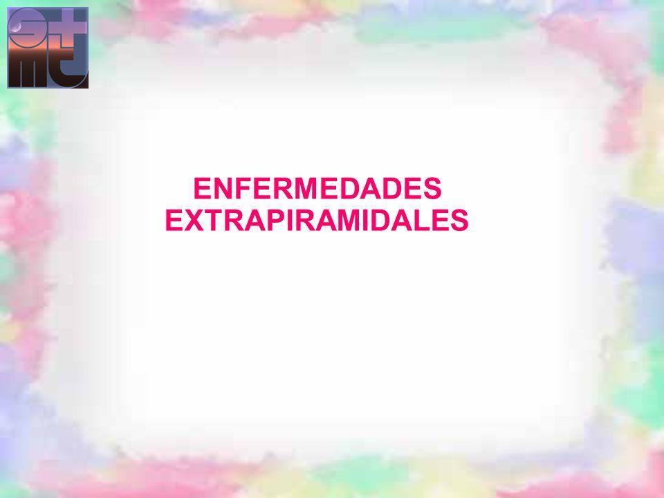 ENFERMEDADES EXTRAPIRAMIDALES