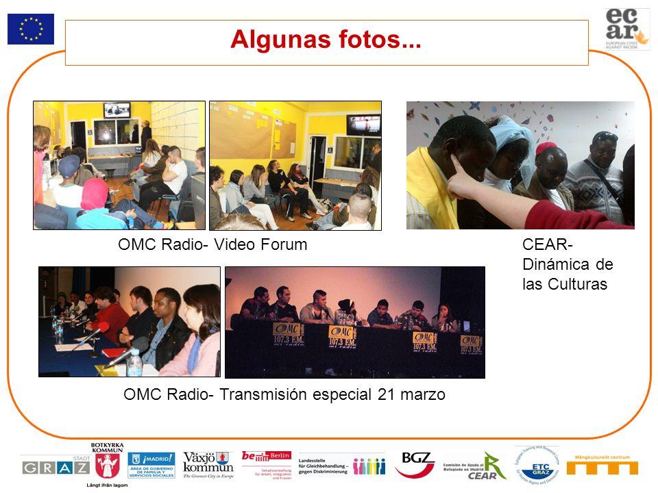 Algunas fotos... OMC Radio- Video Forum OMC Radio- Transmisión especial 21 marzo CEAR- Dinámica de las Culturas