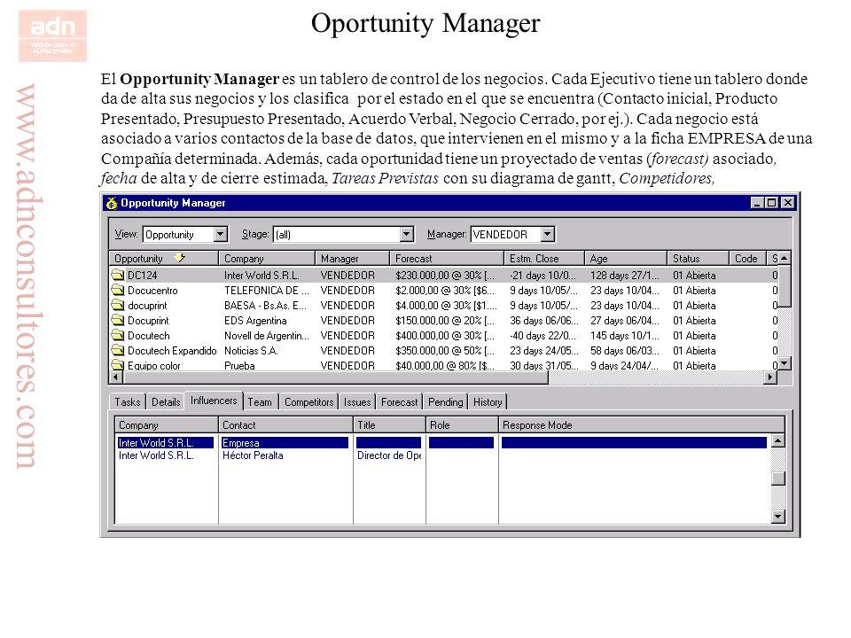 www.adnconsultores.com Oportunity Manager El Opportunity Manager es un tablero de control de los negocios. Cada Ejecutivo tiene un tablero donde da de