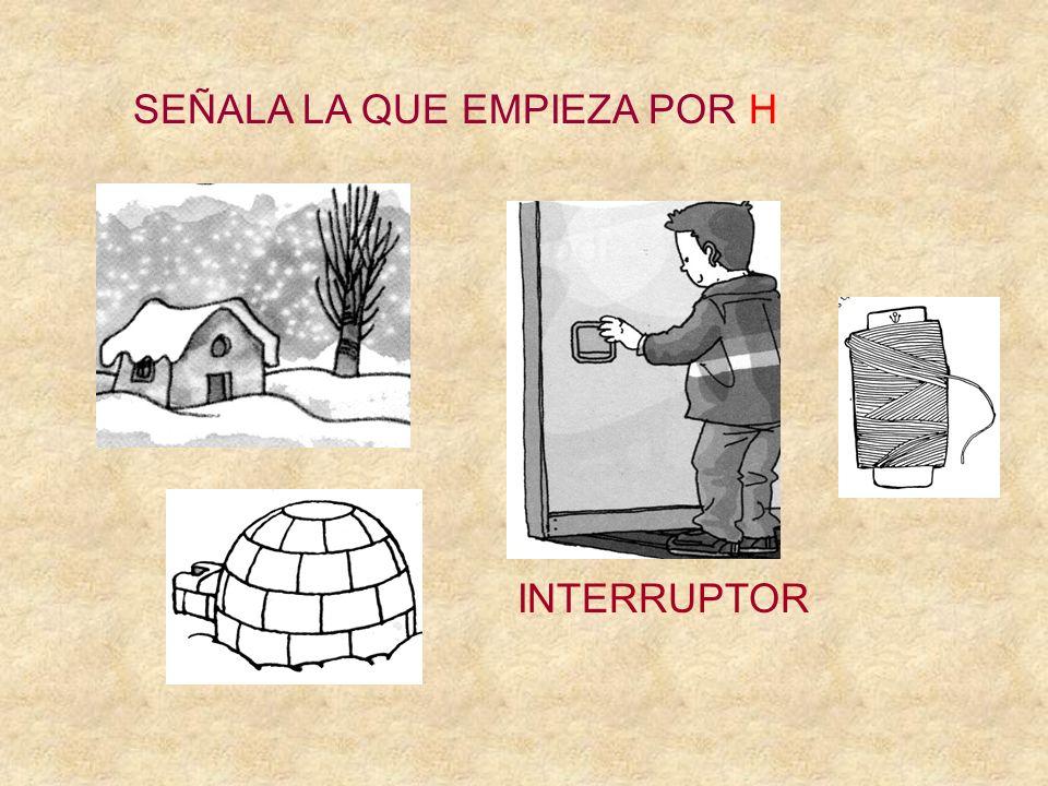 SEÑALA LA QUE EMPIEZA POR H ESPINA