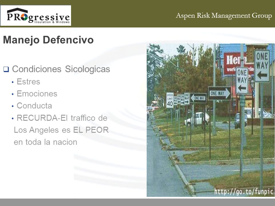 Aspen Risk Management Group Manejo Defencivo Condiciones Sicologicas Estres Emociones Conducta RECURDA-El traffico de Los Angeles es EL PEOR en toda l