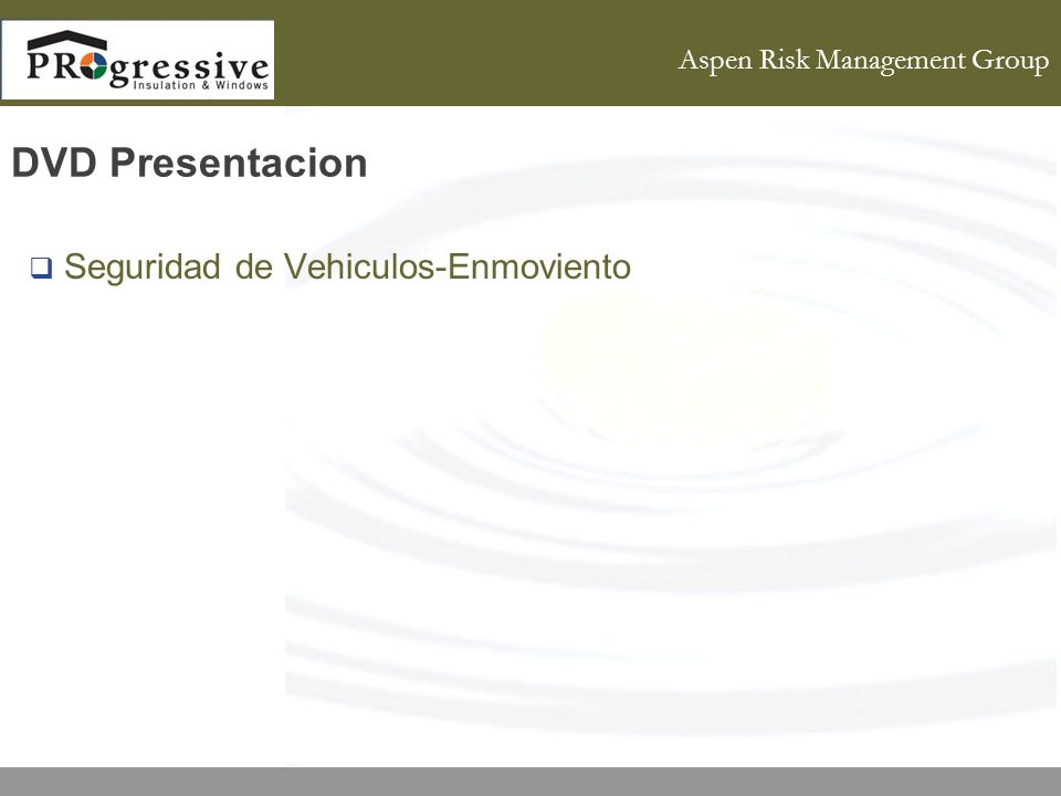 Aspen Risk Management Group DVD Presentacion Seguridad de Vehiculos-Enmoviento