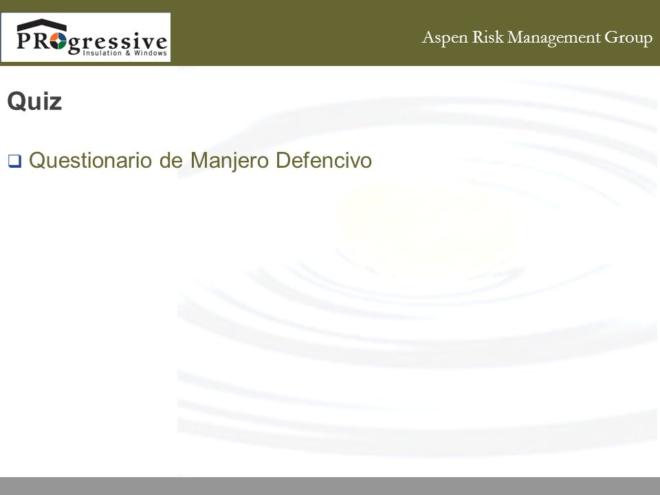 Aspen Risk Management Group Quiz Questionario de Manjero Defencivo