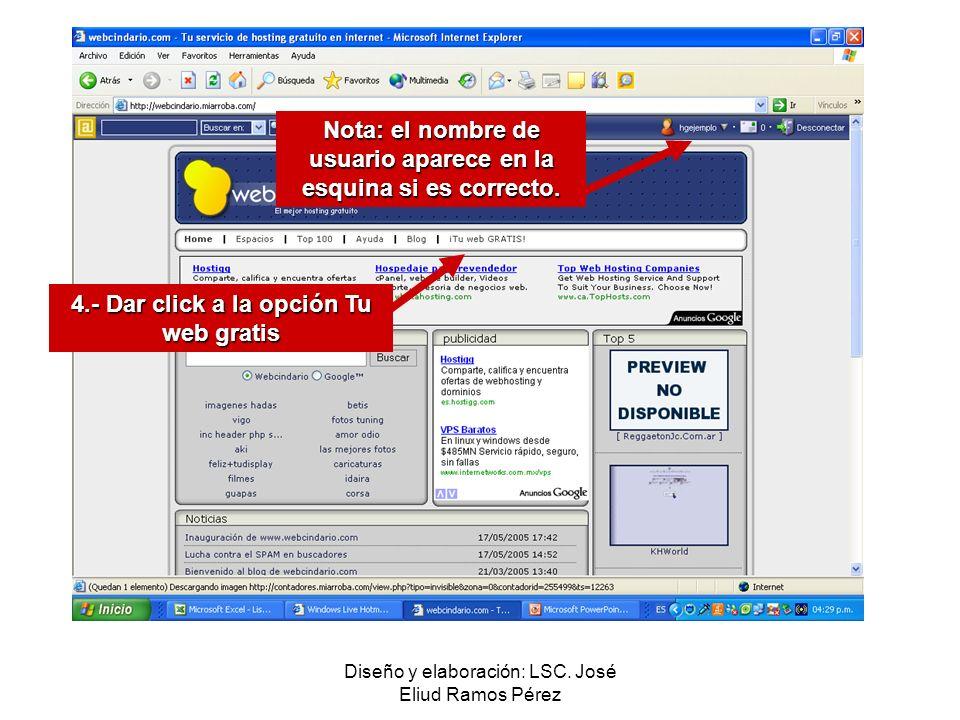 Diseño y elaboración: LSC. José Eliud Ramos Pérez Nota: el nombre de usuario aparece en la esquina si es correcto. 4.- Dar click a la opción Tu web gr