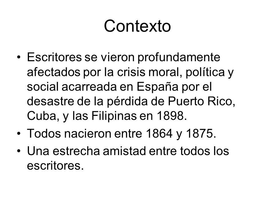 Contexto Escritores se vieron profundamente afectados por la crisis moral, política y social acarreada en España por el desastre de la pérdida de Puer