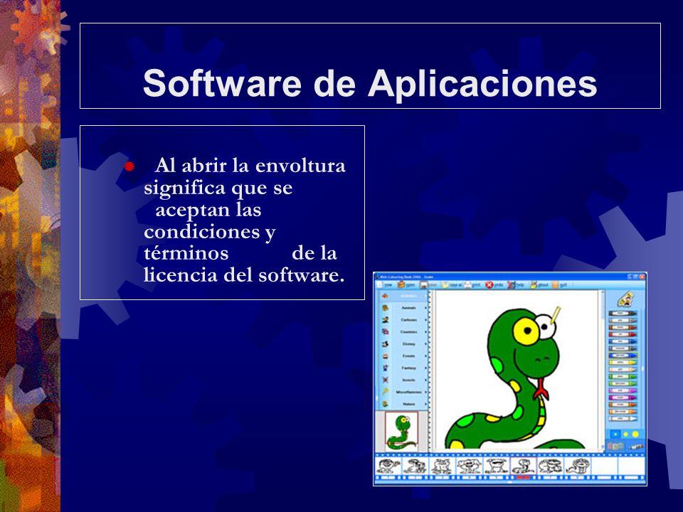 Software de Aplicaciones Al abrir la envoltura significa que se aceptan las condiciones y términos de la licencia del software.