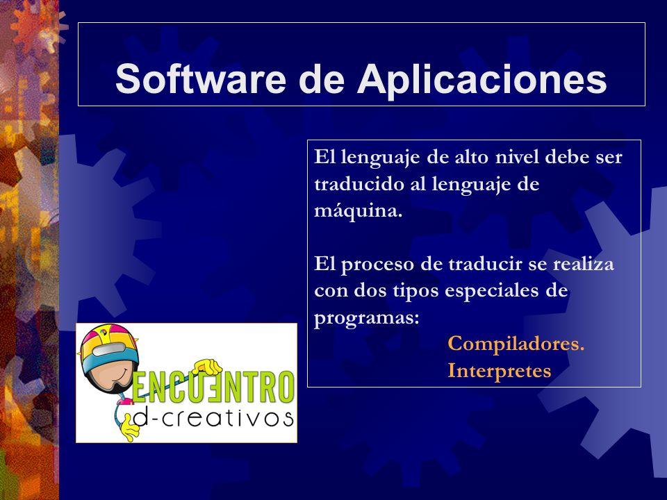 El lenguaje de alto nivel debe ser traducido al lenguaje de máquina. El proceso de traducir se realiza con dos tipos especiales de programas: Compilad